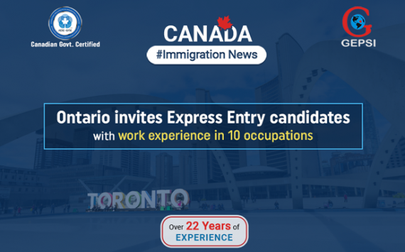 Ontario Invites 1,072 Candidates with Work Experience Through Its Human Capital Priorities Stream