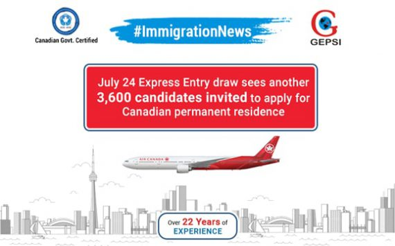 New July 24 Express Entry Draw Issues 3,600 Invitations to Apply for Canadian Permanent Residence