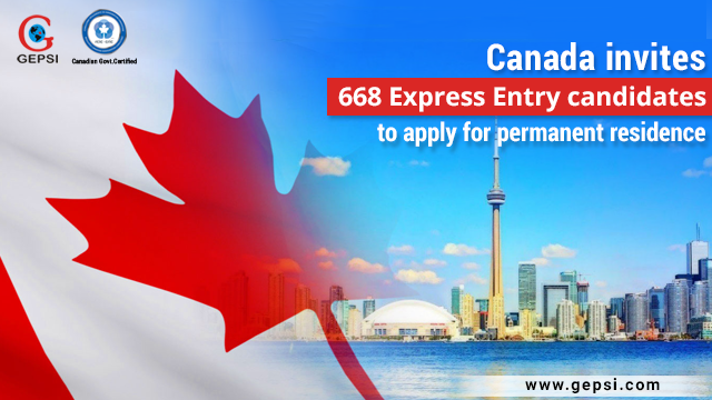 Canada Issues 668 Invitations to Express Entry Candidates to Apply for Permanent Residence