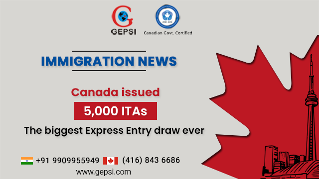 Canada issued 5,000 ITAs - The biggest Express Entry draw ever